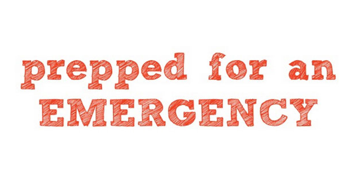 text that reads prepped for an emergency