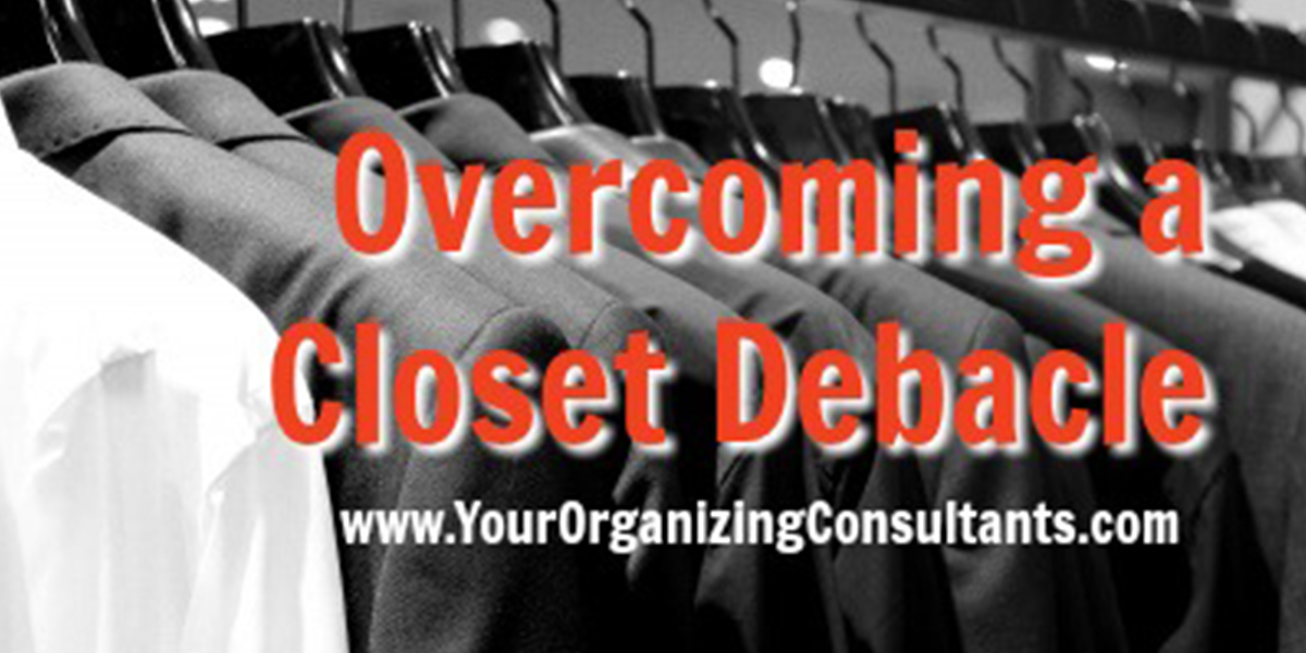 a closet with mens suits and text that reads, overcoming a closet debacle
