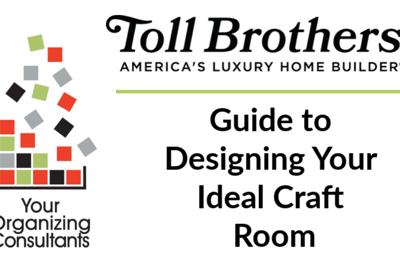 Toll Brothers logo with text that reads, guide to designing your ideal craft room