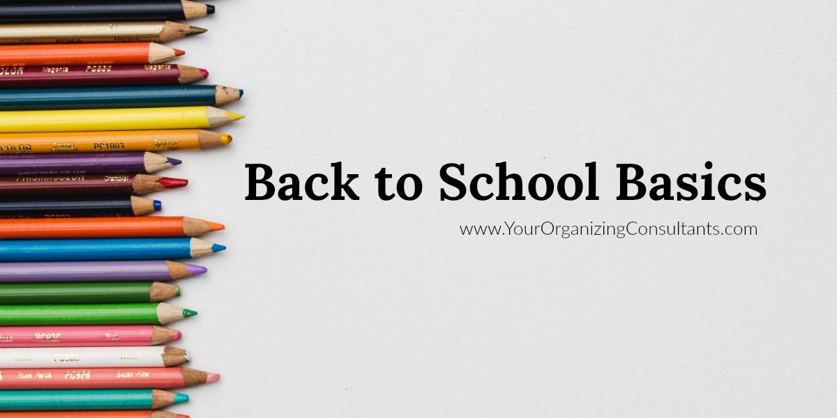 Colored pencils with text that reads, back to school basics