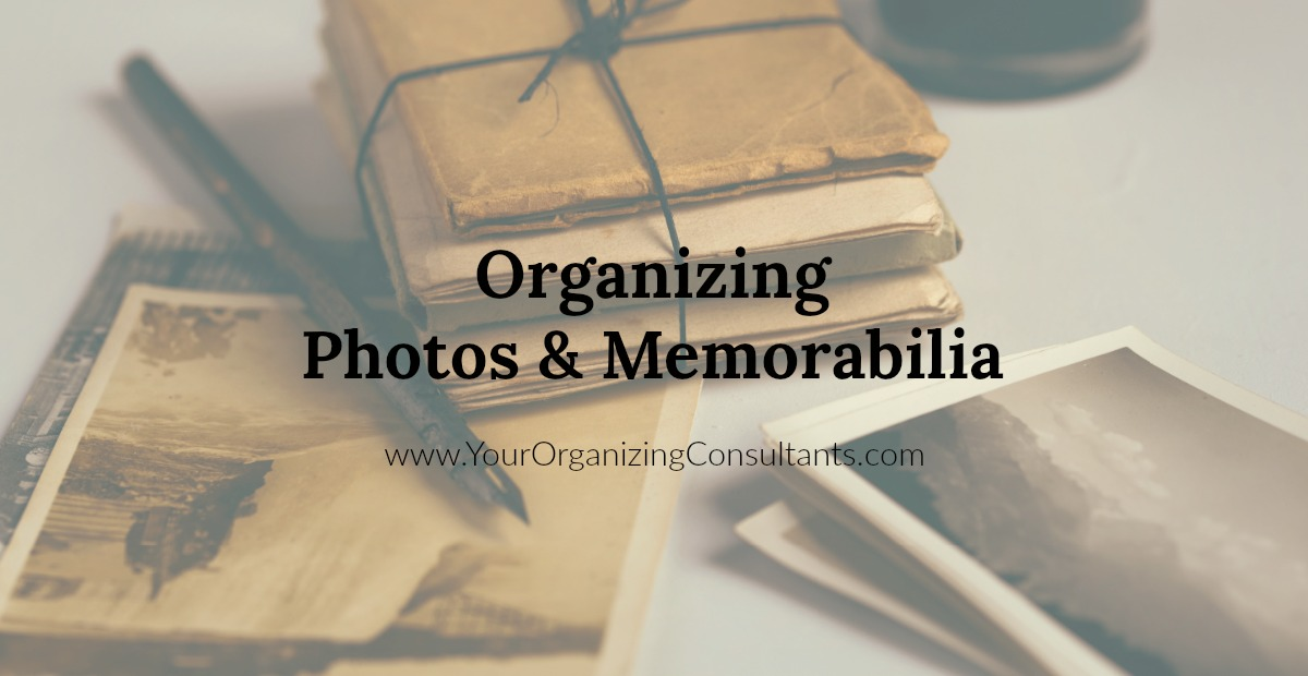 Old photos and letters bundled together with text that reads, organizing photos and memorabilia