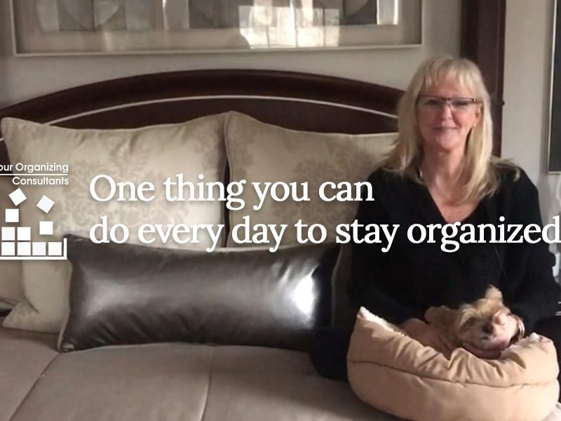 A photo of someone sitting on a made bed with text that reads, One thing you can do every day to stay organized