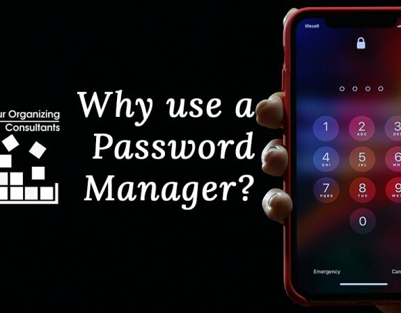 text that says why use a password manager with someone holding a mobile phone