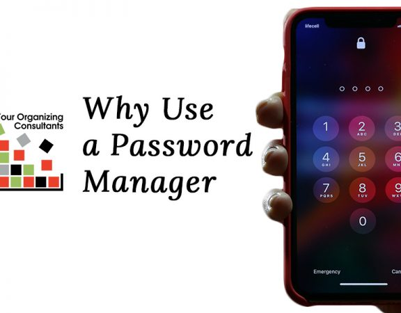 hand holding a cell phone and text that says why use a password manager