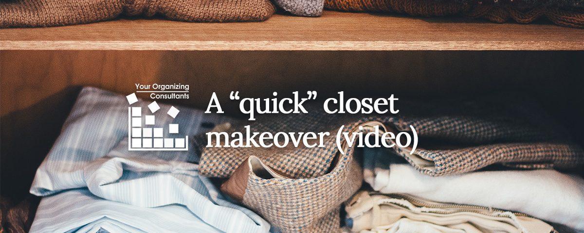 """image of a closet shelf with the blog title a """"quick"""" closet makeover"""