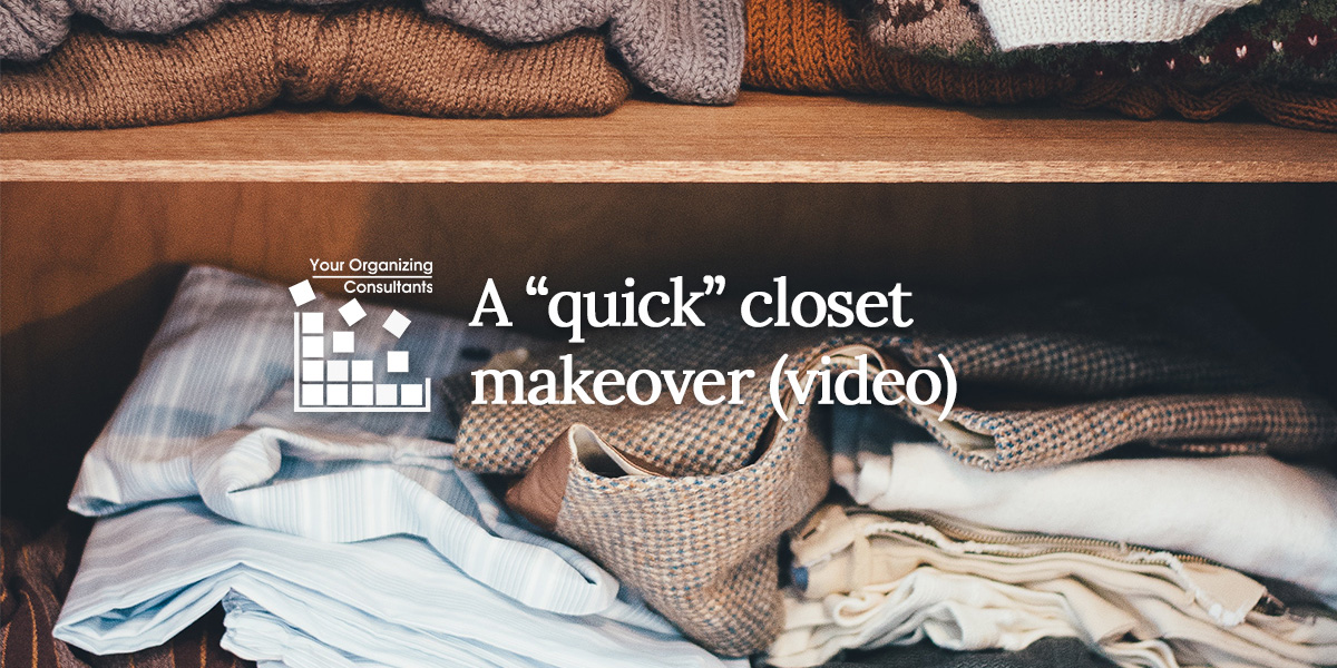 photo of a closet shelf with clothing on the shelf and text that says a quick closet makeover